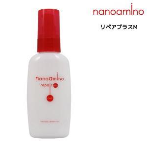 【ナノアミノ リペアプラスM 60ml】  【ナノアミノ】 こだわったのは、高い修復力と持続力。 髪...