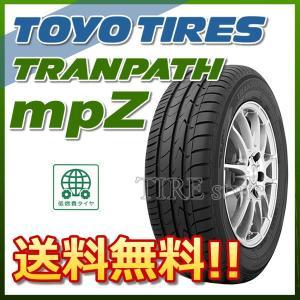 サマータイヤ TOYO TIRES TRANPATH mpZ 195/60R16 89H ミニバン用 低燃費タイヤ