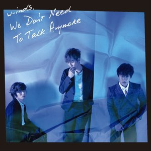 We Don't Need To Talk Anymore 通常盤 Single, Maxi|naka-store