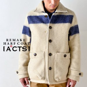 A℃TS (アクツ) REMAKE HARF COAT リメイク ハーフコート アウター コート ジャケット メンズ レディース 日本製 ミリタリー 冬 秋 セール|nakota