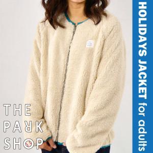 THE PARK SHOP ( ザ パークショップ ) HOLIDAYS リバーシブル ボア ジャケット メンズ 親子 お揃い 親子コーデ リンクコーデ レディース|nakota