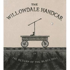 (洋書)ウィロウデイルのトロッコ   (Willowdale Handcar) nara-tsutayabooks