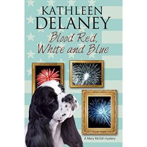 (中古品)Blood Red, White and Blue: A canine cozy mystery (A Mary McGill Canine natsumestore