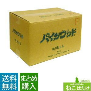 パインウッド 6L 4袋セット 送料込み(沖縄・離島除く)あわせ買い不可|nekobatake