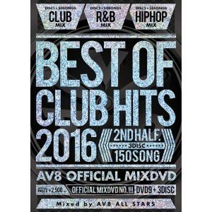 【ゆうメール利用不可】AV8 ALL STARS/BEST OF CLUB HITS 2016 -2nd half 3disc- -AV8 OFFIC