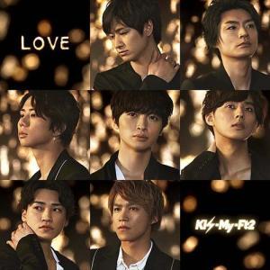 Kis-My-Ft2 (キスマイフットツー)/LOVE [CD+DVD/初回盤 B]