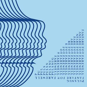 【送料無料選択可】[CD]/PULSNUG/Fanfare For Farewell