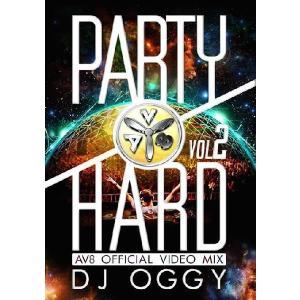 【送料無料選択可】DJ OGGY/PARTY HARD VOL.2 -AV8 OFFICIAL VIDEO MIX-