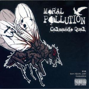 Calmando Qual/MORAL POLLUTION