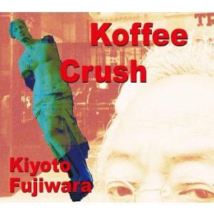 【送料無料選択可】藤原清登/Koffee Crush