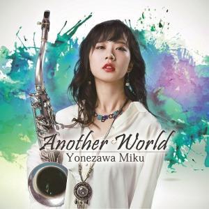【送料無料選択可】米澤美玖/Another World