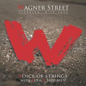 【送料無料選択可】VOICE OF STRINGS with ALY & Z JAZZ-MEN/WAGNER STREET crossing with|neowing