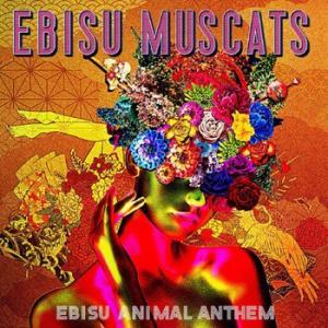【送料無料選択可】恵比寿マスカッツ/EBISU ANIMAL ANTHEM [DVD付初回限定盤]|neowing