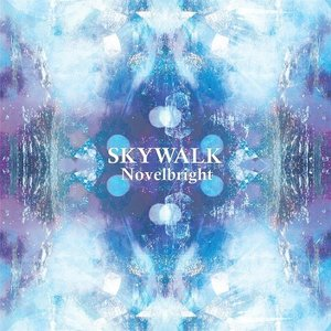 Novelbright/SKYWALK
