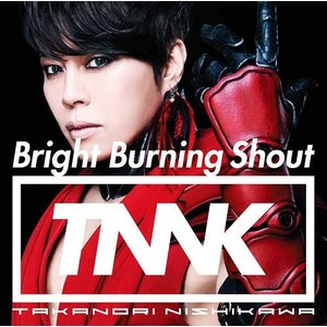 西川貴教/Bright Burning Shout [DVD付初回限定盤]|neowing