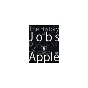 【送料無料選択可】The History of Jobs & Apple 1976〜20XX スティ...