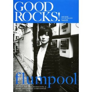 GOOD ROCKS! GOOD MUSIC CULTURE MAGAZINE Vol.43 【表紙...
