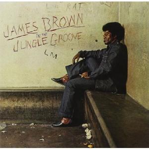 ジェームス・ブラウン/イン・ザ・ジャングル・グルーヴ [輸入盤]|neowing
