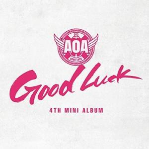 【送料無料選択可】AOA/4th ミニ・アルバム: グッド・ラック (ヴァージョンB/ウィークエンド) [輸入盤]