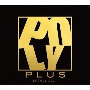 【送料無料選択可】POLYPLUS/debut