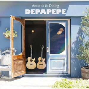 [CDA]/【送料無料選択可】DEPAPEPE/Acoustic & Dining [通常盤]