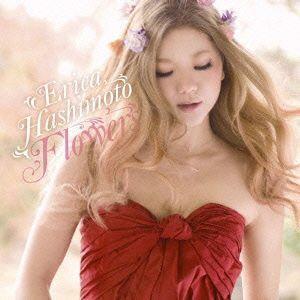橋本江莉果/Flowers [DVD付初回限定盤]