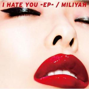 【送料無料選択可】加藤ミリヤ/I HATE YOU E.P. [DVD付初回限定盤]|neowing