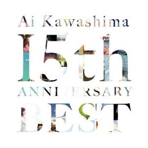 デビュー15周年! 2008年に発売した『SINGLE BEST』『COUPLING BEST』以来...