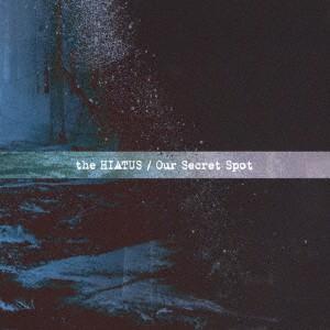 【送料無料選択可】the HIATUS/Our Secret Spot neowing