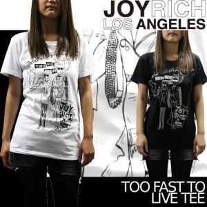 【SALE!!】JOYRICH プリントTシャツ Too Fast To Live TEE U1204TE ジョイリッチ ユニセックス ■AP_10off[DM便送料無料!!] nest001