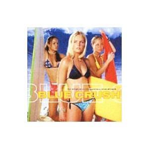 「BLUE CRUSH」オリジナル・サウンドトラック|netoff2