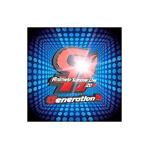 Generation−A〜アニメロサマーライブ2007テーマソング