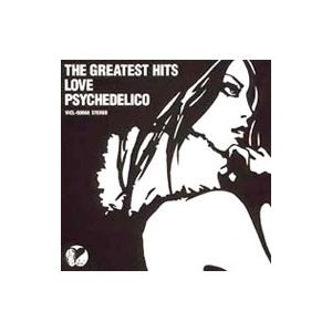 LOVE PSYCHEDELICO/THE GREATEST HITS|netoff
