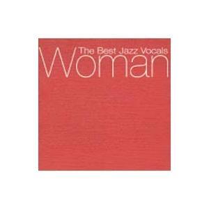 オムニバス/Woman〜The Best Jazz Vocals|netoff