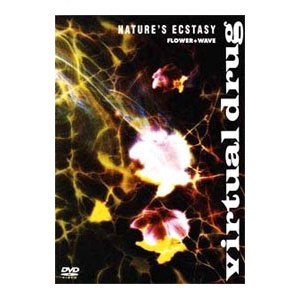 DVD/virtual drug −NATURE'S ECSTASY−FLOWER+WAVE|netoff