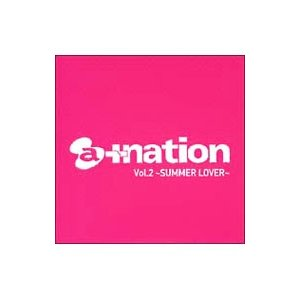 オムニバス/a+nation Vol.2〜SUMMER LOVER〜 (CCCD) netoff