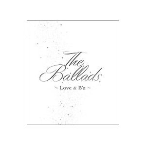 B'z/The Ballads〜Love & B'z〜|netoff