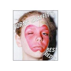 ポルノグラフィティ/PORNO GRAFFITTI BEST RED'S (CCCD)|netoff