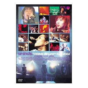 """w−inds.""""PRIME OF LIFE""""Tour 2004
