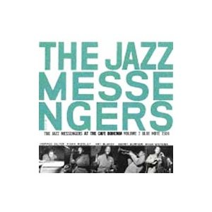 アート・ブレイキー&ザ・ジャズ・メッセンジャーズ/カフェ・ボヘミアのジャズ・メッセンジャーズ Vol.2|netoff
