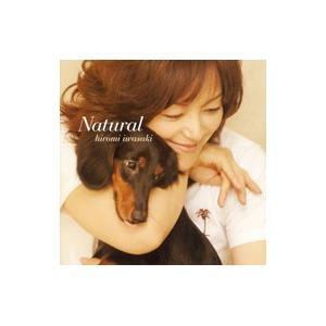 岩崎宏美/Natutal