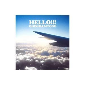 ONEGRAMTONE/HELLO!!!