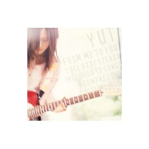 YUI/FROM ME TO YOU ...