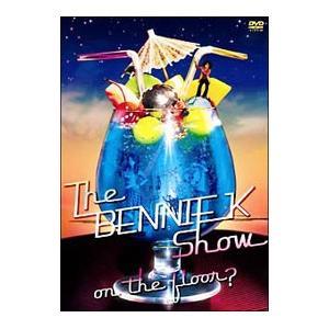DVD/The BENNIE K Show on the floor?|netoff