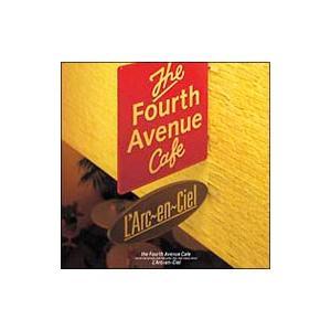 ラルク・アン・シエル/the Fourth Avenue Cafe