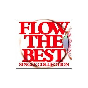 FLOW/FLOW THE BEST 〜Single Collection〜|netoff