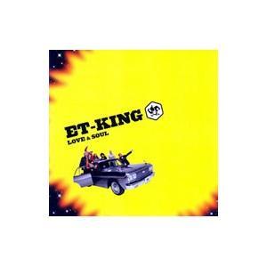 ET−KING/LOVE&SOUL