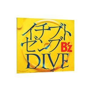 B'z/イチブトゼンブ|DIVE