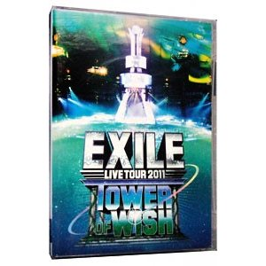 DVD/EXILE LIVE TOUR 2011 TOWER OF WISH〜願いの塔〜(3枚組)|netoff