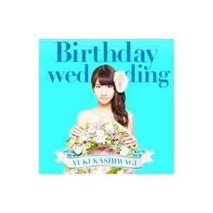 柏木由紀/Birthday wedding(TYPE−C)